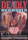 Deadly Recruits