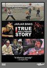 JarJar Binks: The F! True Hollywood Story