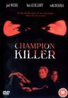 Champion Killer
