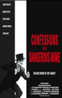 Confessions of a Dangerous Mime