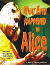 What Ever Happened to Alice