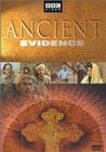 """Ancient Evidence"""