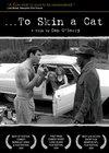 ...To Skin a Cat