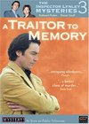 """""""The Inspector Lynley Mysteries"""" A Traitor to Memory"""