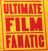 """Ultimate Film Fanatic"""