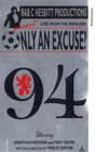 """""""Only an Excuse?"""""""