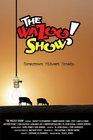 """The WaZoo! Show"""