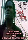 Legend of the Dead Boyz