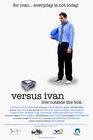 Versus Ivan