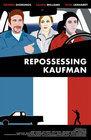 Repossessing Kaufman
