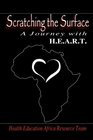 Scratching the Surface: A Journey with H.E.A.R.T.