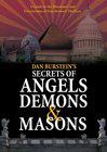 Secrets of Angels, Demons and Masons