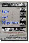 Life and Migraine