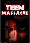 Teen Massacre