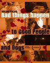 Bad Things Happen to Good People & Dogs