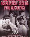 Desperately Seeking Paul McCartney