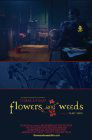 Flowers and Weeds
