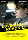 Love and Roadkill