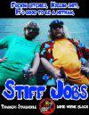 Stiff Jobs