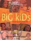 Big Kids